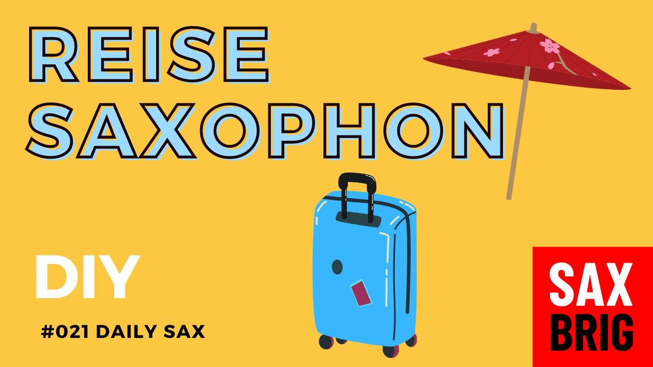 Reise Saxophon
