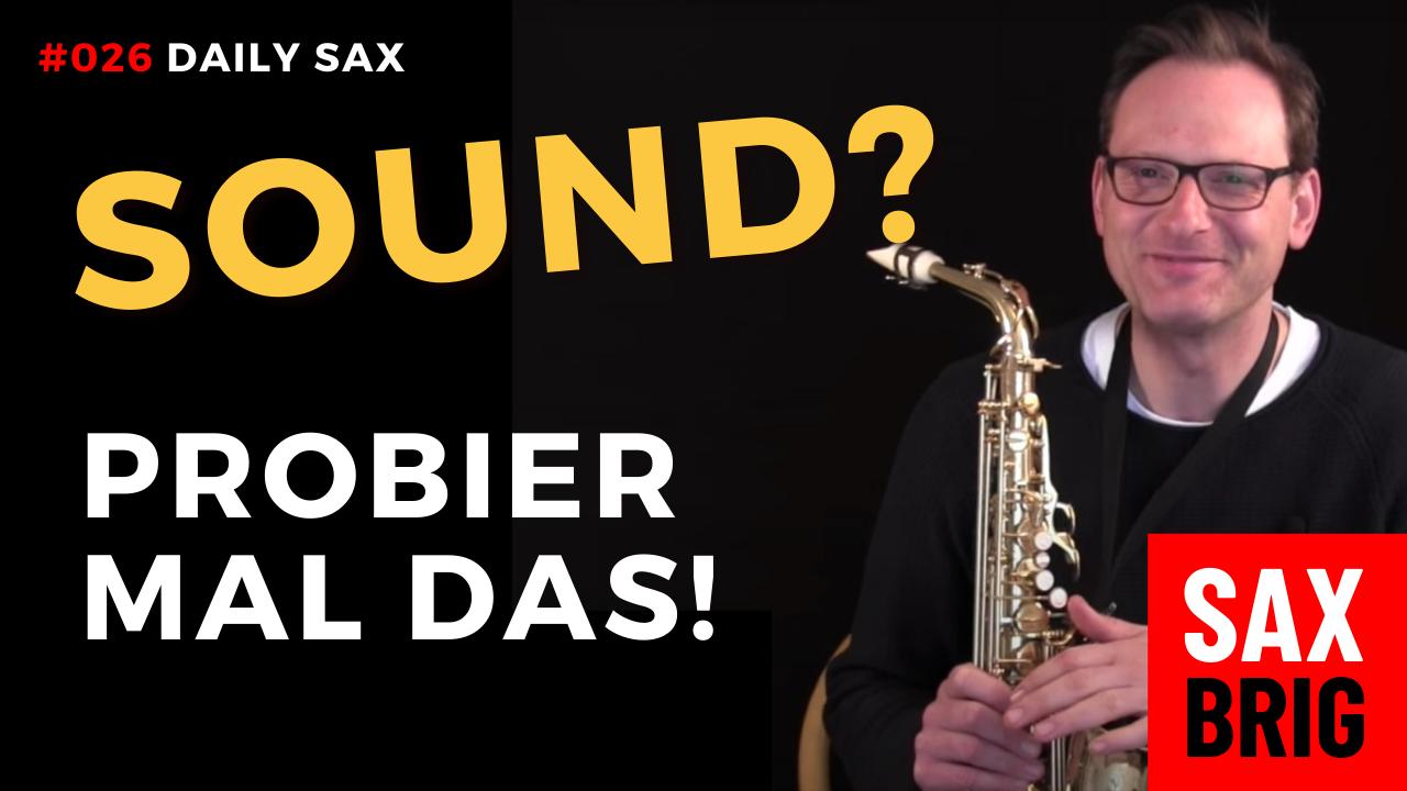 saxophon sound verbessern